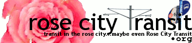 rosecitytransit.org: transit in the rose city...maybe even Rose City Transit